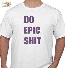 Martin Garrin DO-EPIC-SHIT T-Shirt