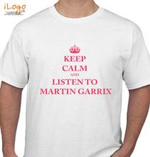 Martin Garrin KEEP-CALM-AND-LISTEN-TO-MARTIN-GARRIX T-Shirt