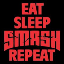 EAT-SLEEP-SMASH-REPEAT T-Shirt