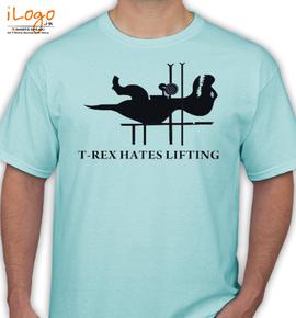 t rex hateslifting - T-Shirt
