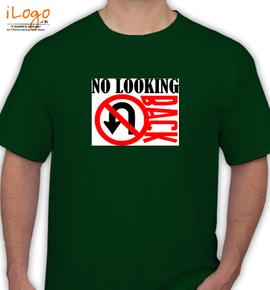 NoLookinBack - T-Shirt