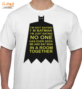 i%m not saying i%m batman %tank% - T-Shirt