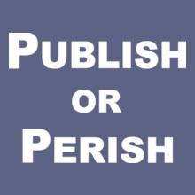 Funny publish-or-perish- T-Shirt