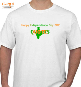 Happy Independence Day  Quotes - T-Shirt