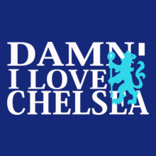 Football DAMN-I-LOVE-CHELSEA T-Shirt