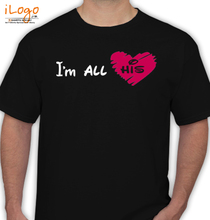 Couple i-%m-all-his T-Shirt