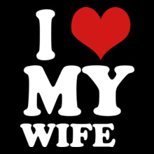 I-LOVE-MY-WIFE- T-Shirt