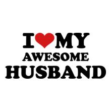 I-LOVE-MY-AWESOME-HUSBAND T-Shirt