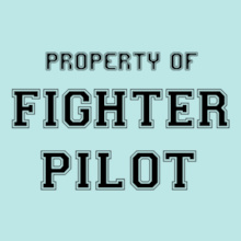 Property-of-Fighter-Pilot T-Shirt