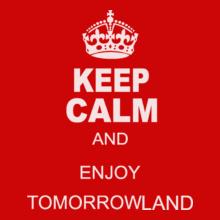 Tomorrowland keep-calm-and-enjoy-tomorrowland T-Shirt