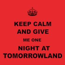 Tomorrowland keep-calm-and-night-tomorrowland T-Shirt