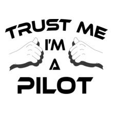 Trust-Me-I%m-A-Pilot T-Shirt