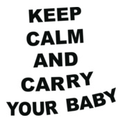 keep-calm%C-and-carry-your-baby-