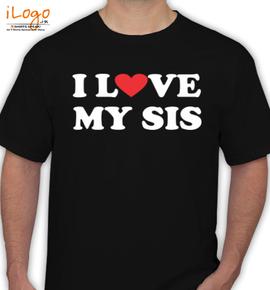 I-love-my-sis - T-Shirt