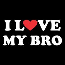 I-love-my-bro T-Shirt