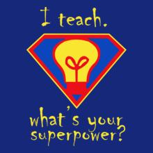 Teachers Day superpower T-Shirt