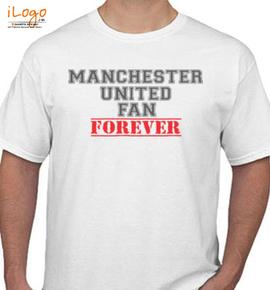 Manchester-United-Fan-Forever - T-Shirt