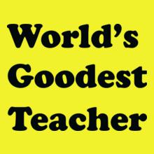 Teachers Day goodest T-Shirt
