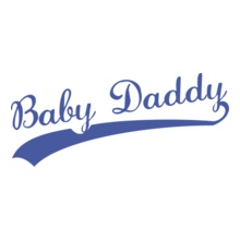 BABY-DADDY- T-Shirt
