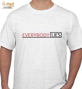 Everybody Lies - T-Shirt