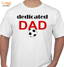 Soccer Dad dedicated-dad T-Shirt