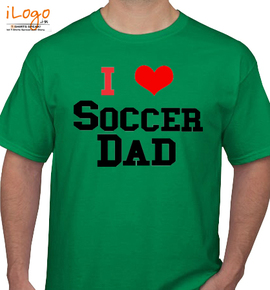 i love soccer dad - T-Shirt