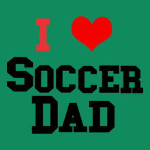 i-love-soccer-dad T-Shirt