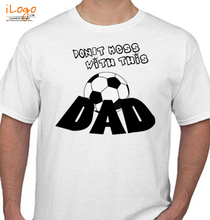 Soccer Dad with-this-dad T-Shirt