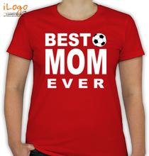 best-mom-ever T-Shirt