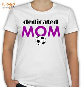 dedicated-mom - T-Shirt [F]