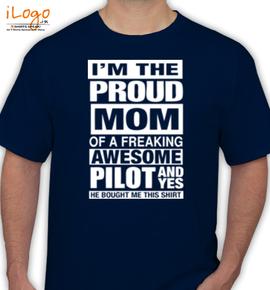Proud mom Of a pilot - T-Shirt