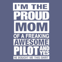 Proud-mom-Of-a-pilot T-Shirt