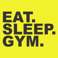 EAT-SLEEP-GYM T-Shirt