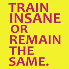 GYM  Train-insane-tee T-Shirt