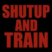 GYM  shutup-and-train T-Shirt