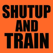GYM  shutup-and-train- T-Shirt