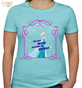 the-cold-never-bothered - Girls T-Shirt