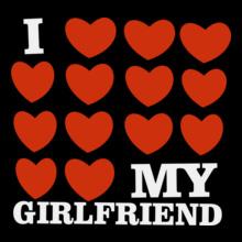 i-love-my-girlfriend- T-Shirt