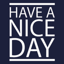 Friendship Day Fashion-Lavender-Herb-Have-a-Nice-Day T-Shirt