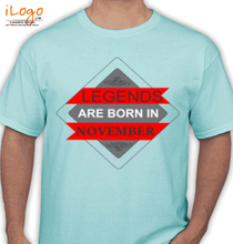 Legends are Born in November LEGENDS-BORN-IN-november.% T-Shirt