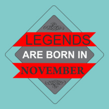 LEGENDS-BORN-IN-november.% T-Shirt
