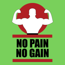 no-pain-no-gain. T-Shirt