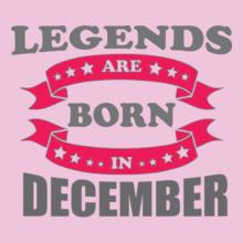 Legends are Born in December LEGENDS-ARE-BORN-IN-DECEMBER%C%C%C T-Shirt