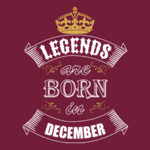 Legends are Born in December LEGENDS-BORN-IN-December%A-. T-Shirt