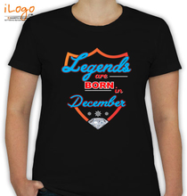 Legends are Born in December december T-Shirt