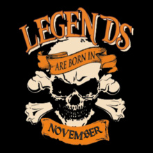 Legends are Born in November LEGENDS-BORN-IN-NOVEMBER... T-Shirt