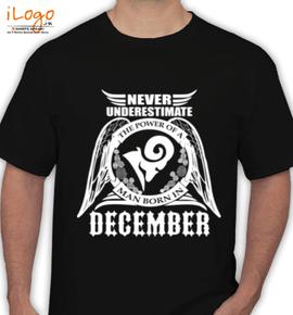 LEGENDS BORN IN December%A - T-Shirt