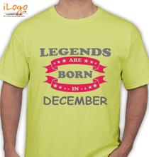 Legends are Born in December LEGENDS-BORN-IN-December T-Shirt