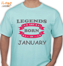 Legends are Born in January LEGENDS-BORN-IN-January T-Shirt