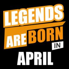 LEGENDS-BORN-IN-April T-Shirt